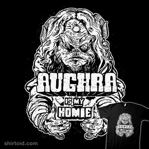 Aughra Is My Homie