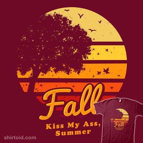 Kiss My Ass, Summer