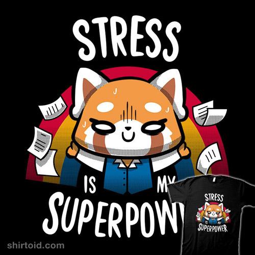 Stress is My Superpower