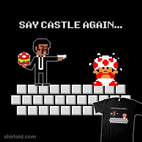Say Castle Again