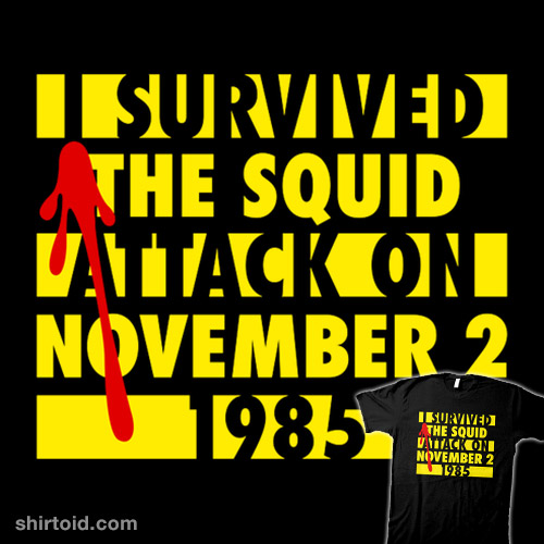 I survived the Squid Attack