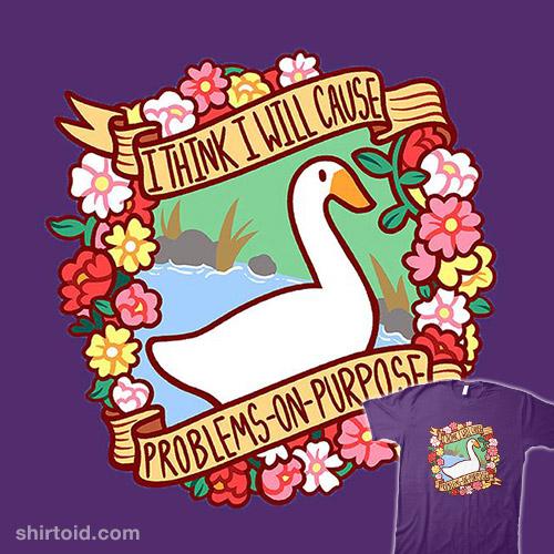 Problematic Goose
