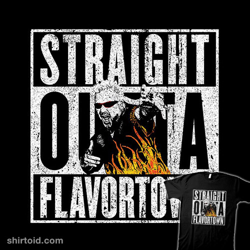 Straight Outta Flavortown