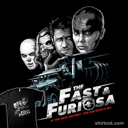 The Fast & Furiosa
