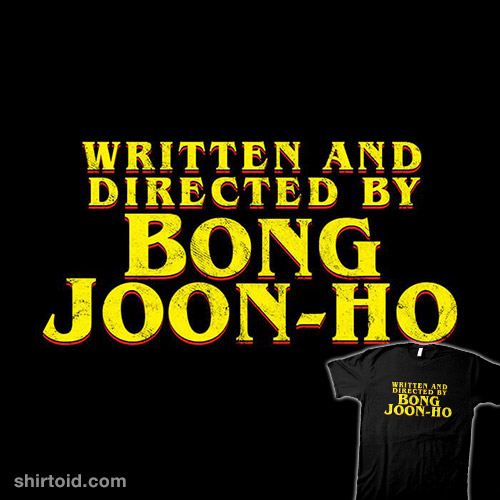 Written and Directed By Bong Joon-Ho