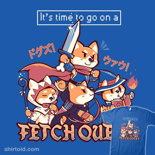 It's Time To Go On A Fetch Quest