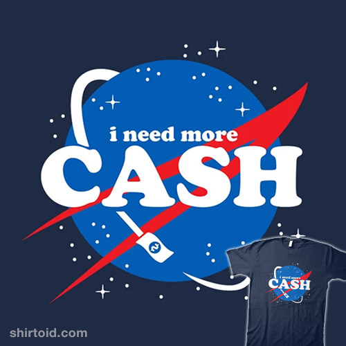 Need More Cash