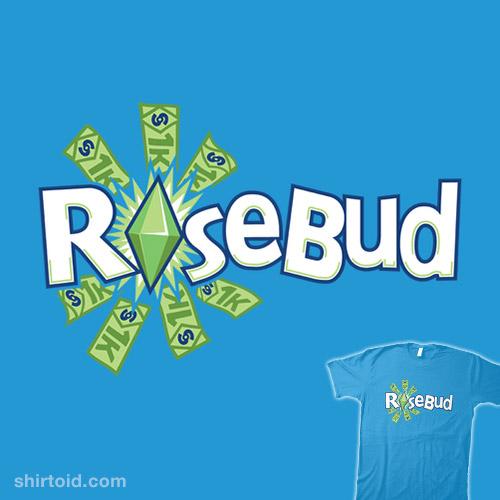 Ro$ebud