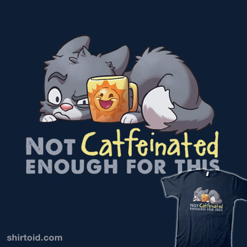 Catfeinated
