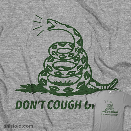 Don't Cough On Me Limited Release