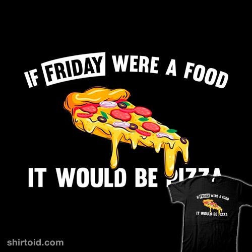Friday Pizza