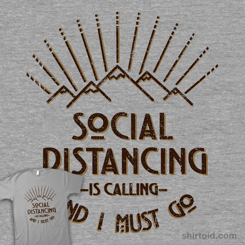 Social Distancing is Calling