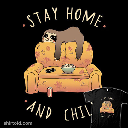 Stay Home and Chill