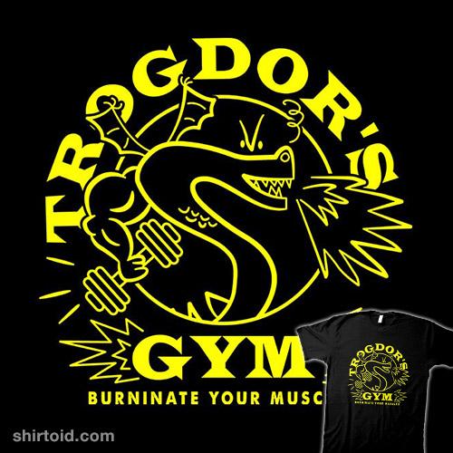 Trogdor's Gym