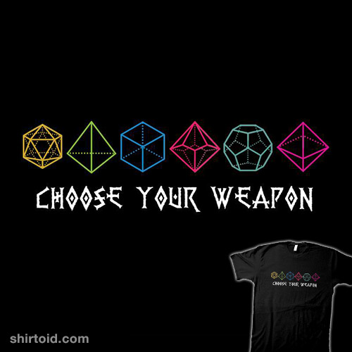 Choose Your Dice Weapon