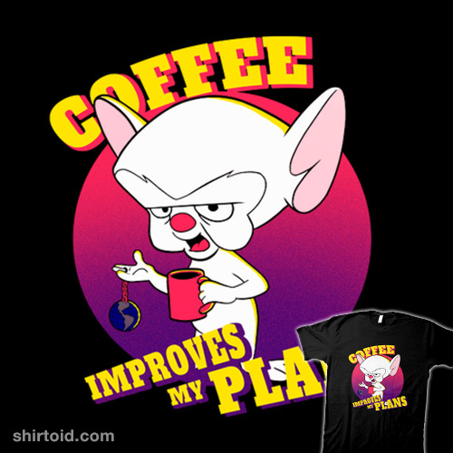 Coffee Improves My Plans