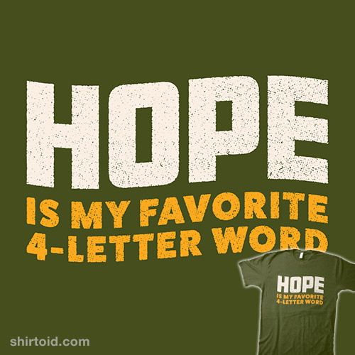 Hope Is My Favorite 4-Letter Word