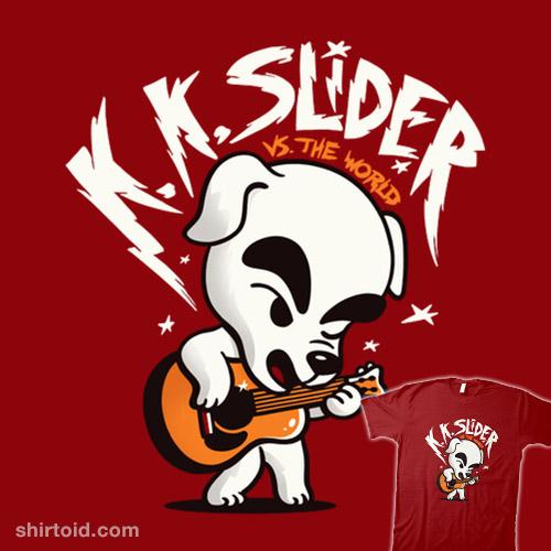 K.K. Slider vs. The World