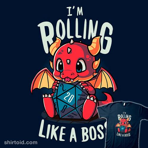 Rolling Like A Boss