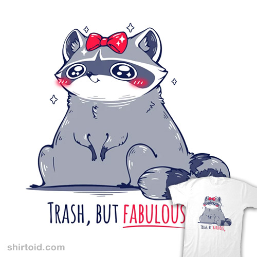 Trash But Fabulous