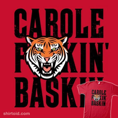 Carole F*ckin Baskin