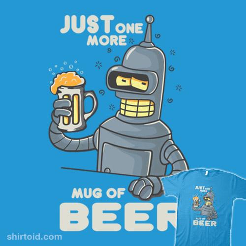 Just one more mug of beer