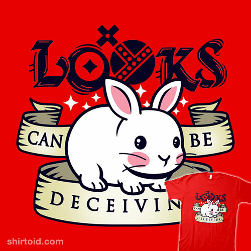 Looks Can Be Deceiving