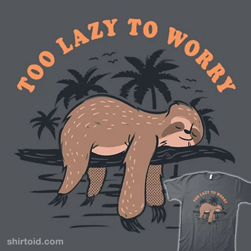 Too Lazy