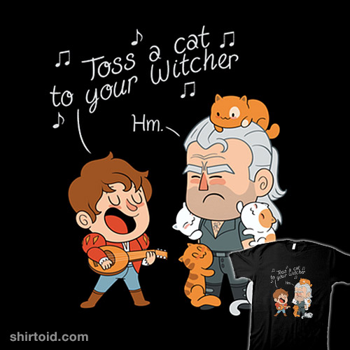 Toss a cat to your witcher