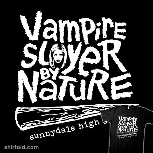 Vampire Slayer By Nature