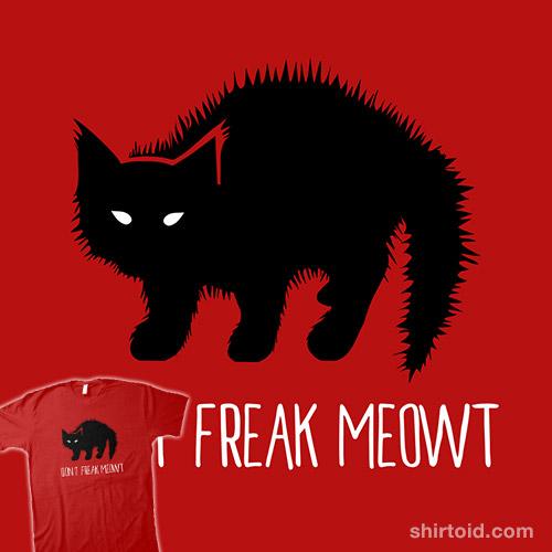 Don't Freak Meowt