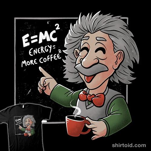 Energy = More Coffee