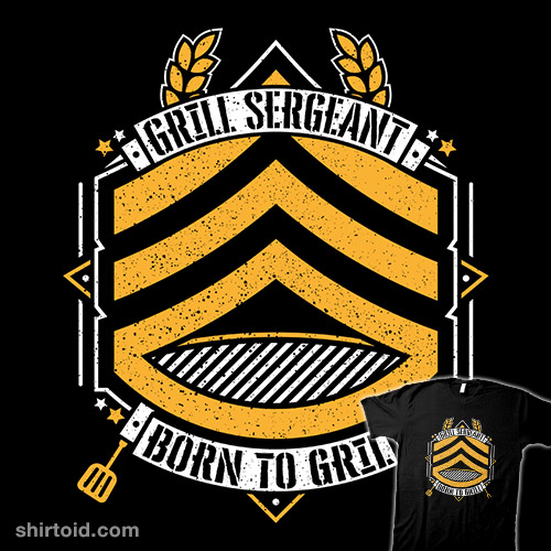 Grill Sergeant – Born to Grill