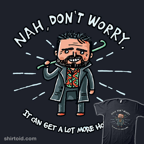 Nah, Don't Worry