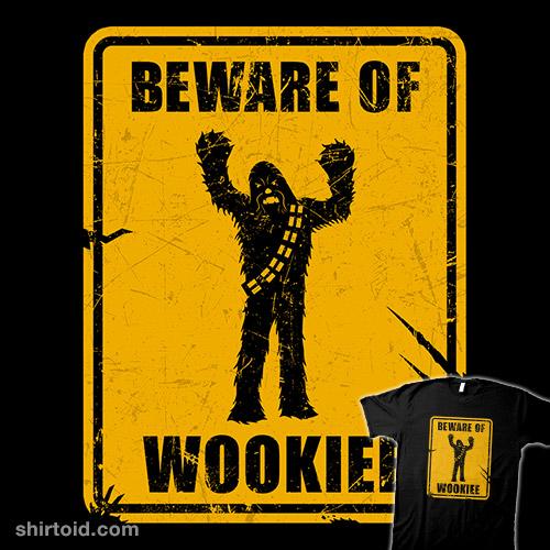 Beware of Wookiee