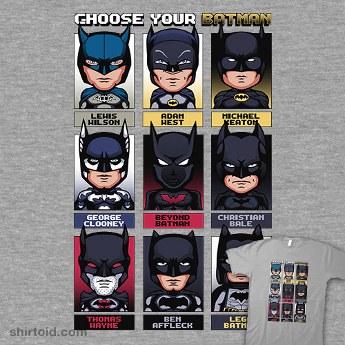 CHOOSE YOUR BATMAN