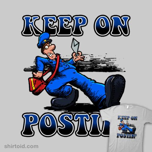 Keep On Postin'