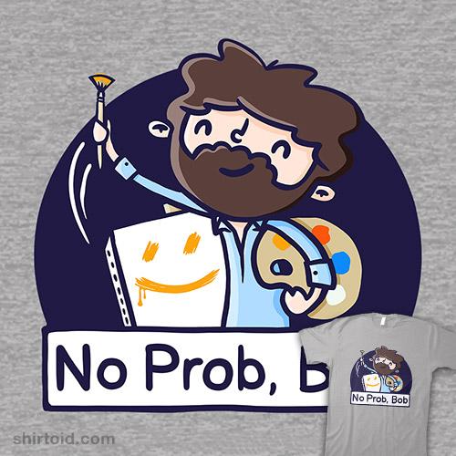 No Prob, Bob