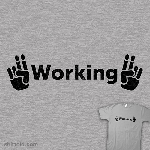 """""""Working"""""""