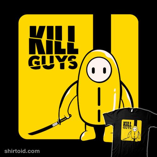 Kill Guys