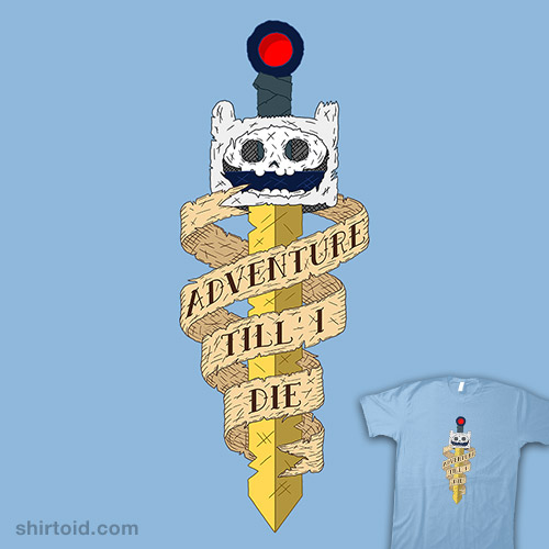 Adventure Till I Die