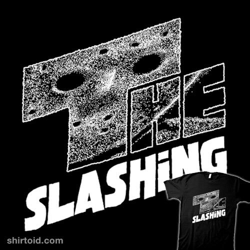 The Slashing