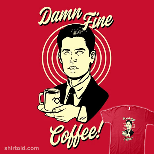 This is Damn Fine Coffee