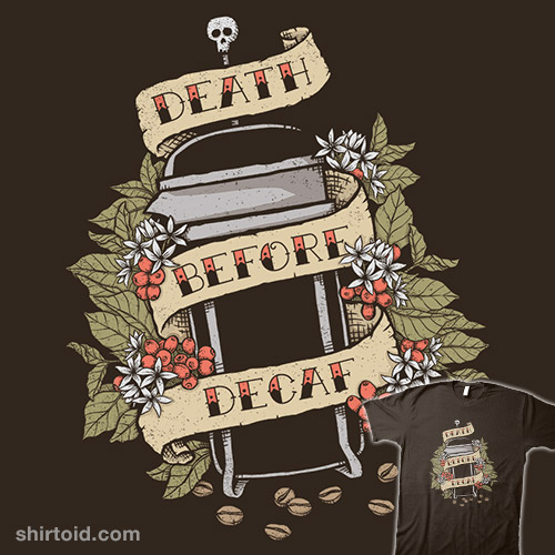 Death Before Decaf Forever