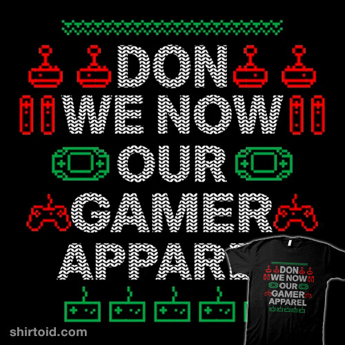Don We Now Our Gamer Apparel