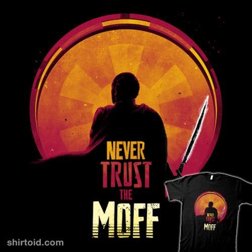 Never Trust the Moff