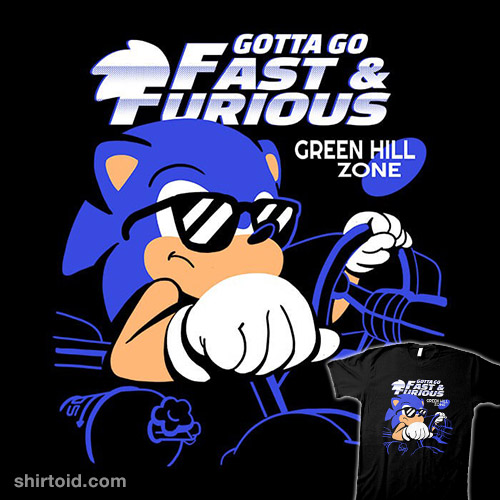 Gotta Go Fast and Furious