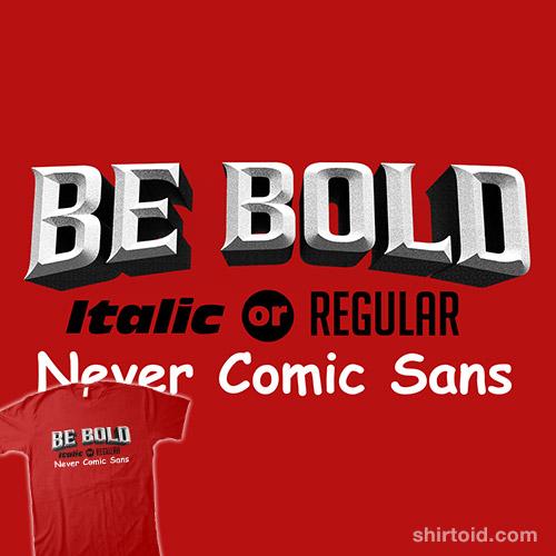 Never Comic Sans