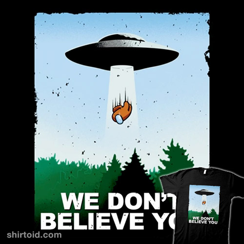We Don't Believe You