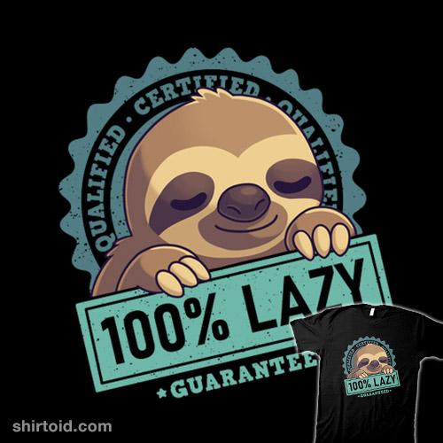100% Lazy